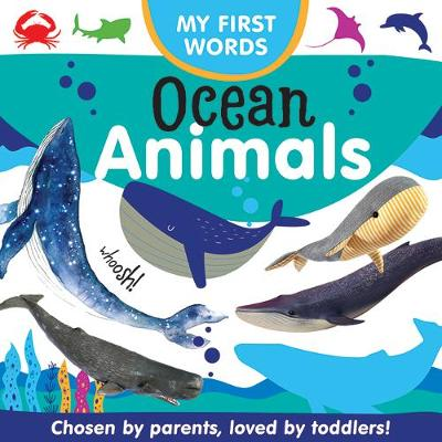 My First Words: Ocean Animals: 2020 by null