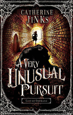 A Very Unusual Pursuit: City of Orphans by Catherine Jinks
