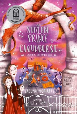 The Stolen Prince of Cloudburst: 2021 CBCA Book of the Year Awards Shortlist Book by Jaclyn Moriarty