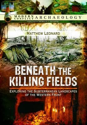 Beneath the Killing Fields by Matthew Leonard