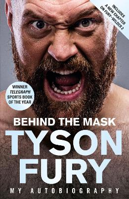 Behind the Mask: My Autobiography - Winner of the 2020 Sports Book of the Year book