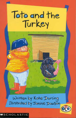 Toto and the Turkey by Kate Darling