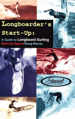 Longboarder's Start-Up by Doug Werner