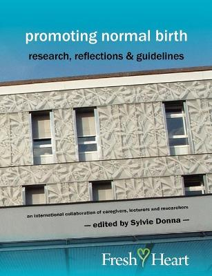 Promoting Normal Birth by Sylvie Donna