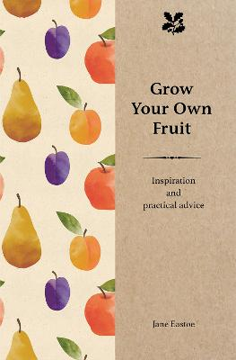 Grow Your Own Fruit book