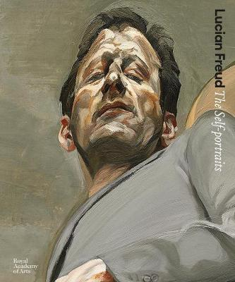 Lucian Freud: The Self-portraits by David Dawson
