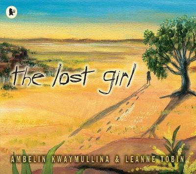 Lost Girl by Ambelin Kwaymullina