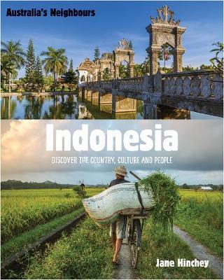 Australia's Neighbours: Indonesia by Jane Hinchey