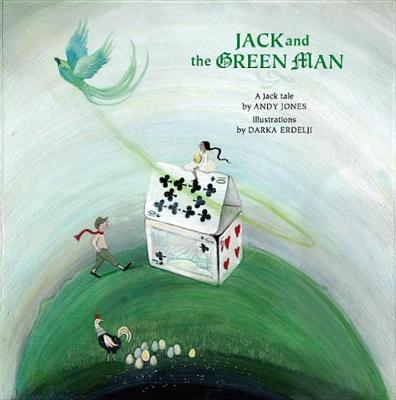 Jack and the Green Man by Andy Jones