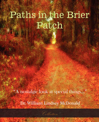 Paths In The Brier Patch by William Lindsey McDonald