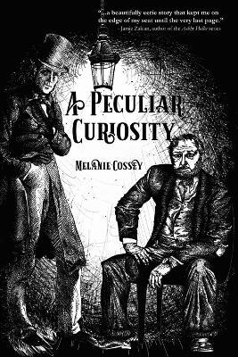 Peculiar Curiosity by Melanie Cossey