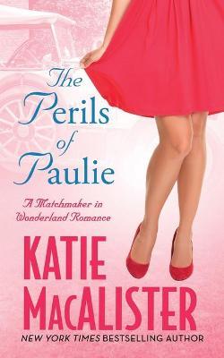 The Perils of Paulie book