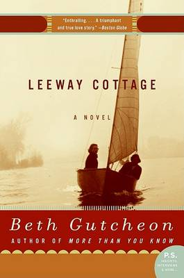 Leeway Cottage by Beth Gutcheon