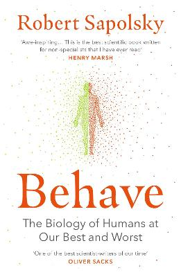 Behave by Robert M. Sapolsky