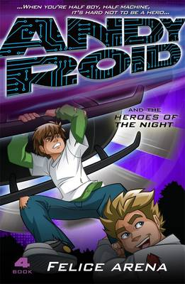 Andy Roid And The Heroes Of The Night book