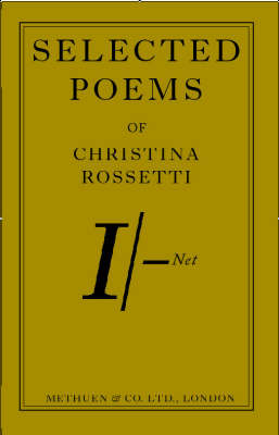 Selected Poems from Christina Rossetti by Rossetti Christina
