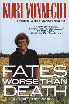 Fates Worse Than Death by Kurt Vonnegut