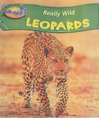 Take Off: Really Wild Leopards paperback by