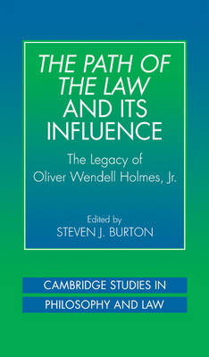 Path of the Law and its Influence by Steven J. Burton