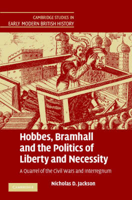 Hobbes, Bramhall and the Politics of Liberty and Necessity book