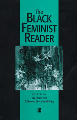 The The Black Feminist Reader by Joy James