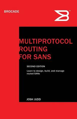 Multiprotocol Routing for SANs by Josh Judd