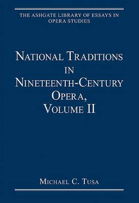 National Traditions in Nineteenth-Century Opera, Volume II: Central and Eastern Europe book