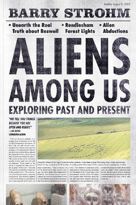 Aliens Among Us by Barry R. Strohm
