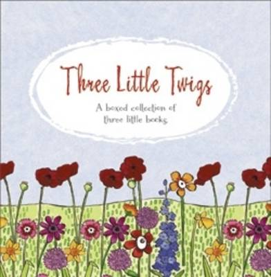 Three Little Twigs Trilogy by Suzanne Maher