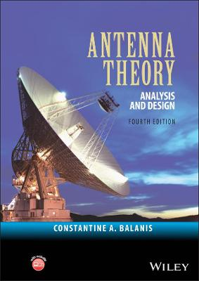 Antenna Theory by Constantine A. Balanis