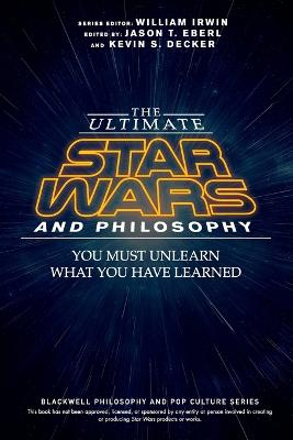 Ultimate Star Wars and Philosophy book