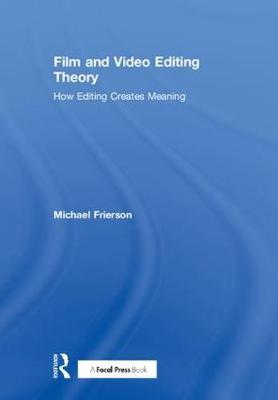 Film and Video Editing Theory book