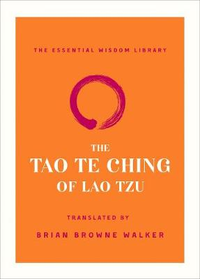 The Tao Te Ching of Lao Tzu by Lao Tzu