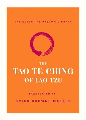 The Tao Te Ching of Lao Tzu by Lao Tzu