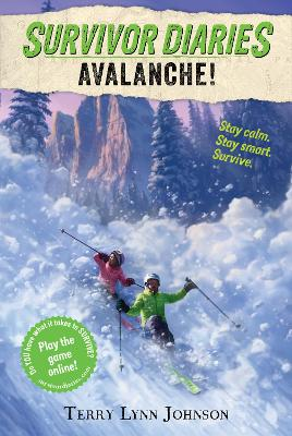 Avalanche! by Terry Lynn Johnson