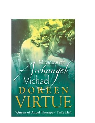 Miracles of Archangel Michael by Doreen Virtue