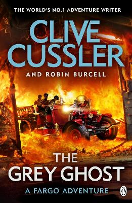 The Grey Ghost: Fargo Adventures #10 by Clive Cussler