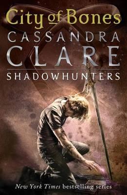 The Mortal Instruments 1: City of Bones by Cassandra Clare