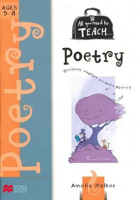 All You Need to Teach Poetry for Ages 5 to 8 book
