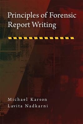 Principles of Forensic Report Writing book