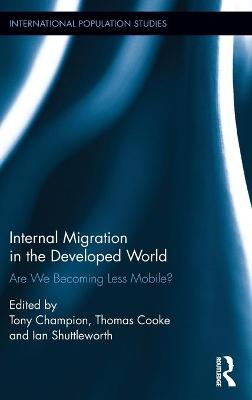 Internal Migration in the Developed World by Tony Champion