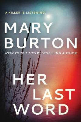 Her Last Word by Mary Burton