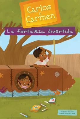 La Fortaleza Divertida by Fatima Anaya