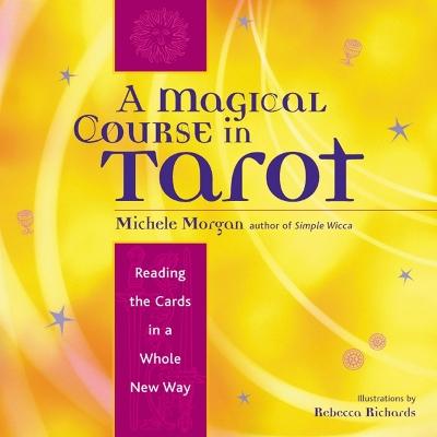 Magical Course in Tarot book
