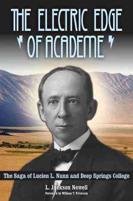 The Electric Edge of Academe by L. Jackson Newell