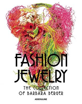 Fashion Jewelry, The Collection of Barbara Berger by Harrice Simmons Miller