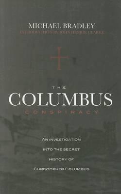 The Columbus Conspiracy by Michael Bradley