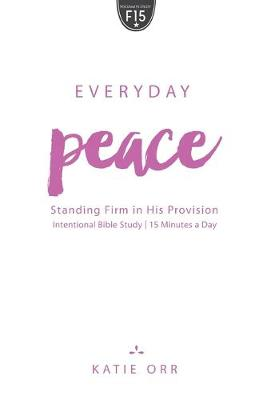 Everyday Peace by Katie Orr