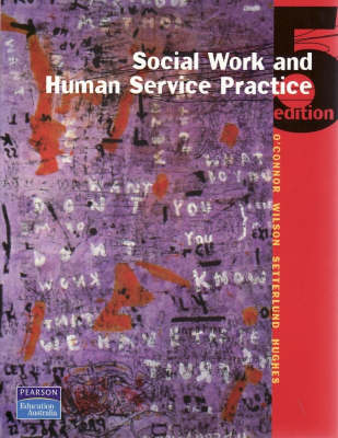 Social Work and Human Service Practice by Ian O'Connor
