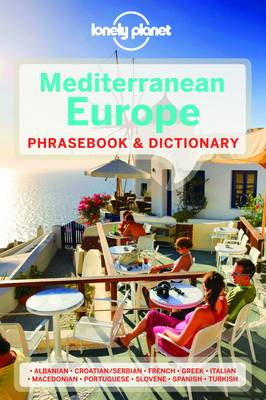 Lonely Planet Mediterranean Europe Phrasebook & Dictionary by Lonely Planet